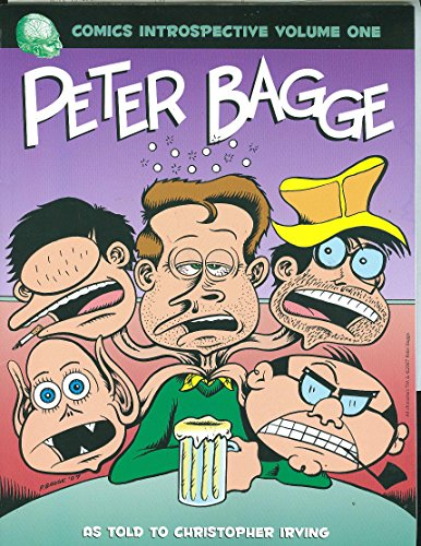 Comics Introspective Volume 1: Peter Bagge (v. 1)