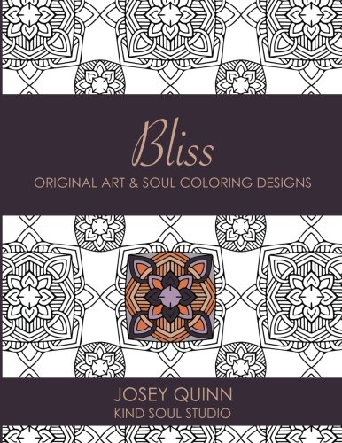 Read Online Bliss: Original Art & Soul Coloring Designs: Find Your Calm, Relaxed Space (Volume 6) ebook