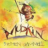 Mudkin, Stephen Gammell, 0761357904