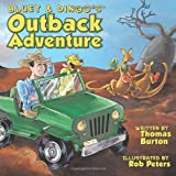 Bluey and Dingo's Outback Adventure, Thomas Burton, 1456770063
