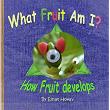 What fruit am I?: How Fruit develops