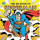 The Big Book of Superman (DC Super Heroes)
