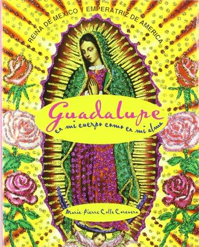 Guadalupe en Mi Cuerpo Como - Marie-Pierre Corcuera