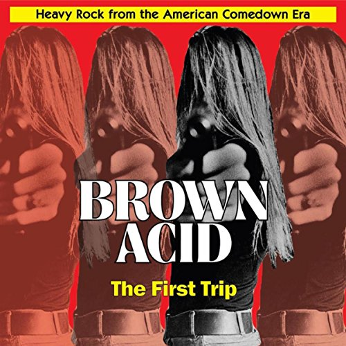 Brown Acid - The First Trip