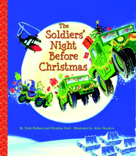The Soldiers' Night Before Christmas (Big Little Golden Book)