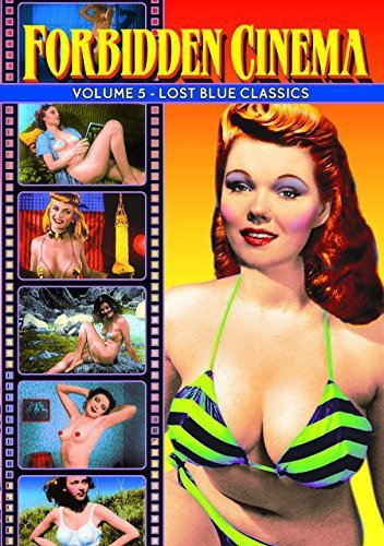 Forbidden Cinema, Volume 5: Classic Striptease Short Subjects of the 1930s-1950s ()