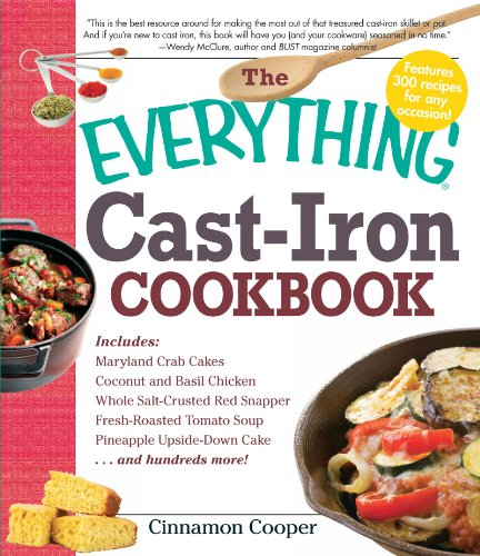 The Everything Cast-Iron Cookbook by Cinnamon Cooper