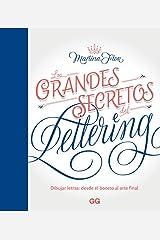 Los grandes secretos del lettering: Dibujar letras: desde el boceto al arte final Capa comum