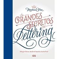 Los grandes secretos del lettering Dibujar letras: desde