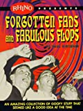 Forgotten Fads and Fabulous Flops : An Amazing Collection of Goofy Stuff That Seemed Like a Good Idea at the Time, Kirchner, Paul, 188164944X