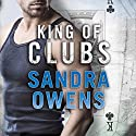 King of Clubs: Aces & Eights, Book 2 Audiobook by Sandra Owens Narrated by Sebastian York, Amy McFadden