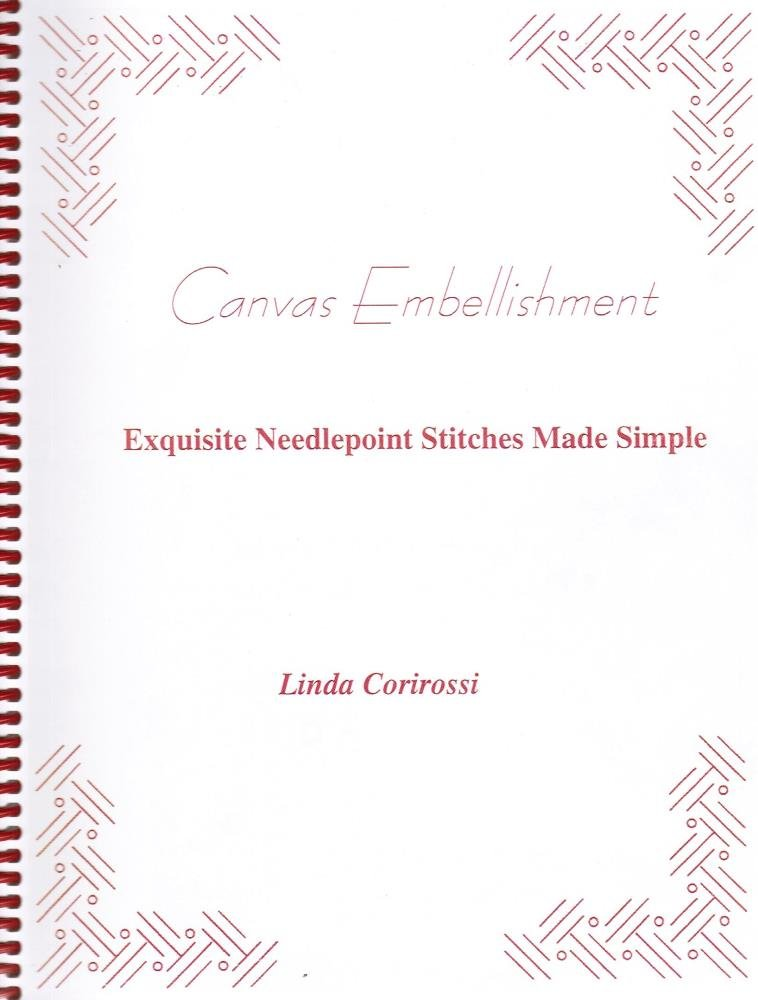 Canvas Embellishment: Exquisite Needlepoint Stitches Made Simple
