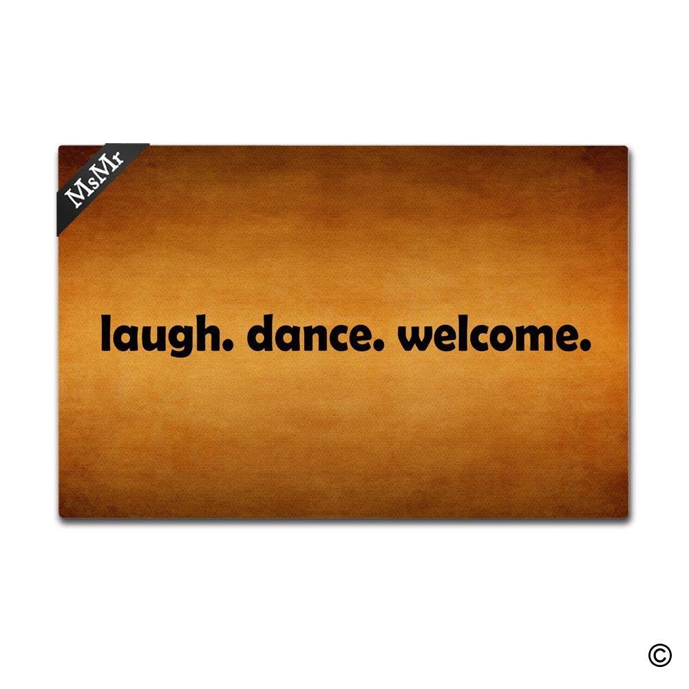 MsMr Doormat Entrance Mat Funny Doormat Home Office Decorative Door Mat Indoor/Outdoor Rubber 23.6''X15.7'' - Laugh Dance Welcome