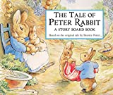 : The Tale of Peter Rabbit Story Board Book