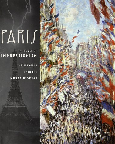 Read Online Paris in the Age of Impressionism: Masterworks from the Musee D'Orsay pdf