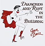 Diamonds & Rust in the Bullrin