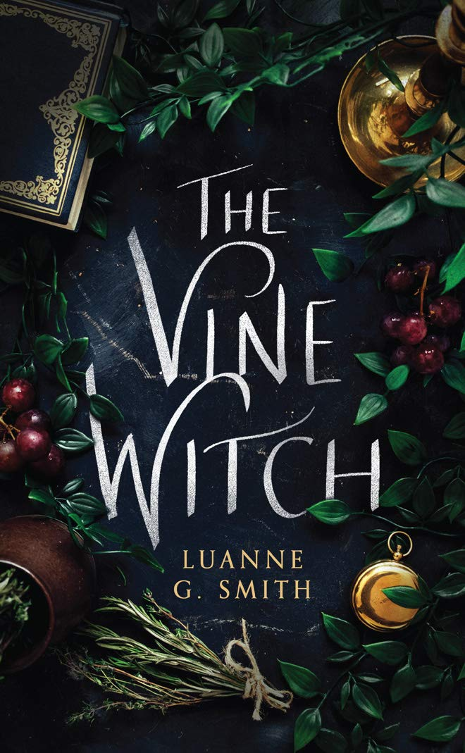 The Vine Witch: Smith, Luanne G.: 9781542008389: Amazon.com: Books