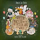 The pelican Marcelino and the most peculiar jobs in the world (ePub with 25 illustrations) (Magic islands Book 1) (English Edition)