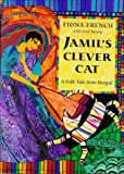 Jamil's Clever Cat, Fiona French, 0711212090