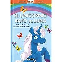 El Unicornio rayo de Luna: Leer Con Susaeta - Nivel 0 (Aprendo a LEER con Susaeta - nivel 0)