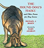 Image of The Hound Dog's Haiku: and Other Poems for Dog Lovers