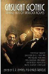 Gaslight Gothic: Strange Tales of Sherlock Holmes Paperback