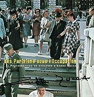 Book's Cover ofLes Parisiens sous l'Occupation. Photographies en couleurs d'André Zucca