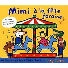 Mimi à la fête foraine: Un livre pop-up avec des tirettes !