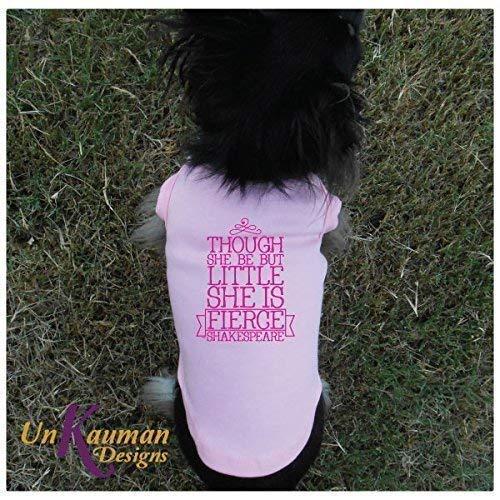 Tho she be but little she is fierce Doggie T-Shirt