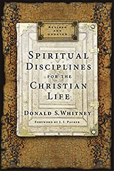 Spiritual Disciplines for the Christian Life by [Whitney, Donald S.]