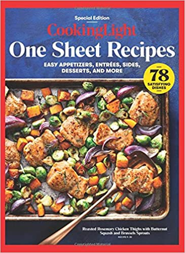 Attractive COOKING LIGHT One Sheet Recipes: Easy Appetizers, Entrees, Sides, Desserts,  And More: The Editors Of Cooking Light: 9780848758301: Amazon.com: Books Amazing Ideas
