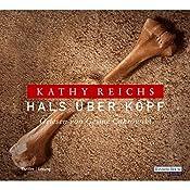 Hals über Kopf (Tempe Brennan 9) | Kathy Reichs