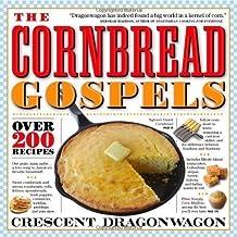 The Cornbread Gospels by Dragonwagon, Crescent [Paperback(2007/11/22)]