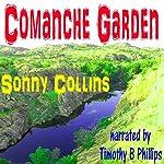 Comanche Garden | Sonny Collins