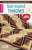 Quilt-Inspired Throws, Leisure Arts, 1464714290