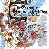 Lover the Lord Has Left Us by SOUND OF ANIMALS FIGHTING (2006-05-30)