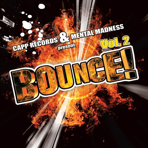 CAPP Records & Mental Madness present Bounce !, Vol. 2