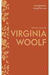Selected Stories By Virginia Woolf Kindle Edition