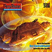 Der Kontaktwald (Perry Rhodan 2410) | Horst Hoffmann