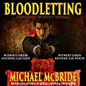 Bloodletting: A Thriller Audiobook by Michael McBride Narrated by Scott Thomas