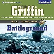 Battleground: The Corps Series, Book 4 | W. E. B. Griffin