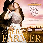 Trail of Hope: Hot on the Trail, Book 2 | Merry Farmer
