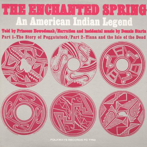 Enchanted Spring - The Enchanted Spring: An American Indian Legend