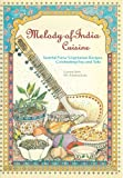 img - for Melody of India Cuisine. Tasteful new vegetarian recipes celebrating soy and tofu in traditional Indian foods. book / textbook / text book