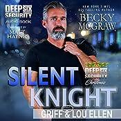 Silent Knight: Deep Six Security Series, Book 7   Becky McGraw