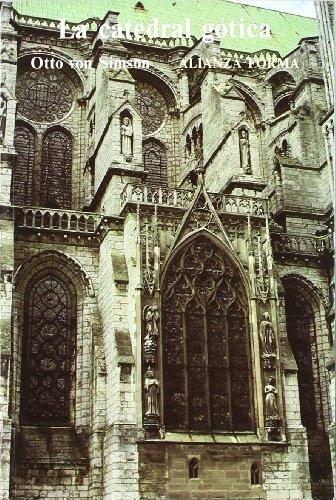 Descargar Libro La Catedral Gótica: Los Orígenes De La Arquitectura Gótica Y El Concepto Medieval De Orden ) Otto Von Simson