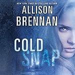 Cold Snap: Lucy Kincaid, Book 7 | Allison Brennan