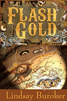 Flash Gold (The Flash Gold Chronicles Book 1) by [Buroker, Lindsay]
