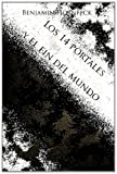 Los 14 Portales y el Fin Del Mundo, Benjamin Hornfeck, 1495904989