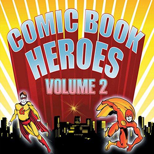 Comic Book Heroes - Vol 2